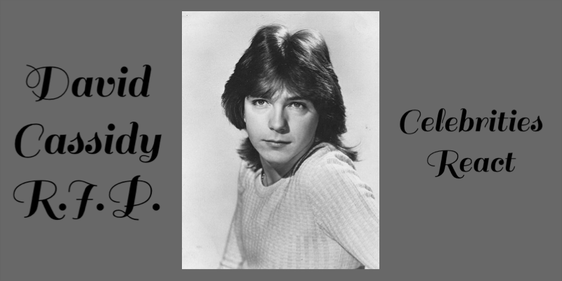 Celebrities React to David Cassidy's Death